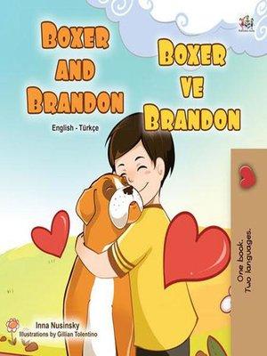 cover image of Boxer and Brandon Boksör ve Brandon