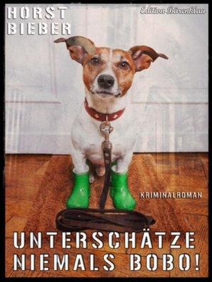 cover image of Unterschätze niemals Bobo