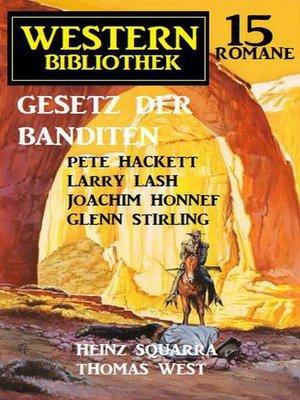 cover image of Gesetz der Banditen