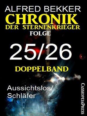 cover image of Chronik der Sternenkrieger, Folge 25/26--Doppelband