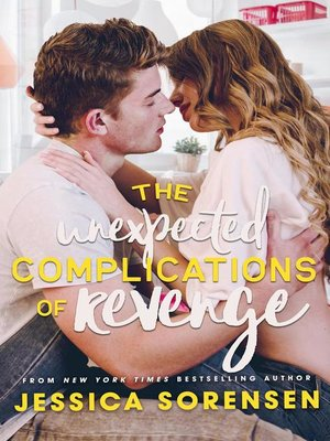 cover image of The Unexpected Complications of Revenge