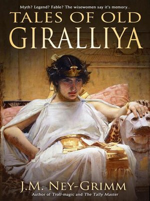 cover image of Tales of Old Giralliya
