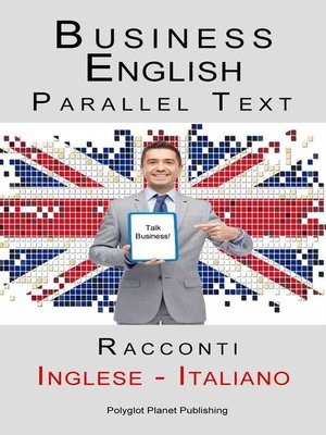 cover image of Business English--Parallel Text (Inglese--Italiano) Racconti