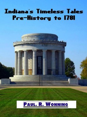 cover image of Indiana's Timeless Tales--Pre-History to 1781