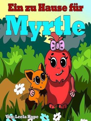cover image of Ein zu Hause für Myrtle