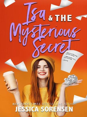 cover image of Isa & the Mysterious Secret