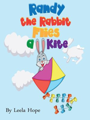 cover image of Randy the Rabbit Flies a Kite