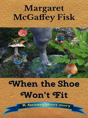 cover image of When the Shoe Won't Fit