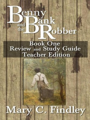 cover image of Benny and the Bank Robber Teacher Edition Study Guide