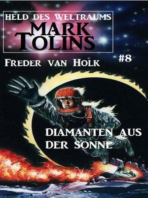 cover image of Diamanten aus der Sonne  Mark Tolins--Held des Weltraums #8