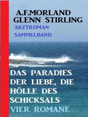 cover image of Das Paradies der Liebe, die Hölle des Schicksals