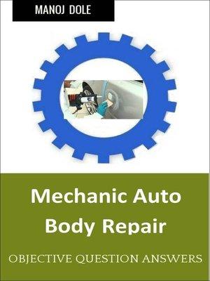 cover image of Mechanic Auto Body Repair