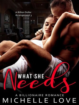 cover image of What She Needs