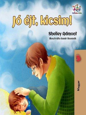 cover image of Jó éjt, kicsim!
