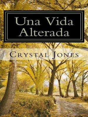 cover image of Una Vida Alterada