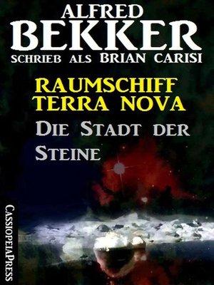 cover image of Die Stadt der Steine