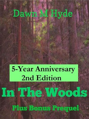 cover image of In the Woods + Bonus Prequel