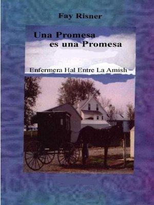 cover image of Una Promesa es Una Promesa