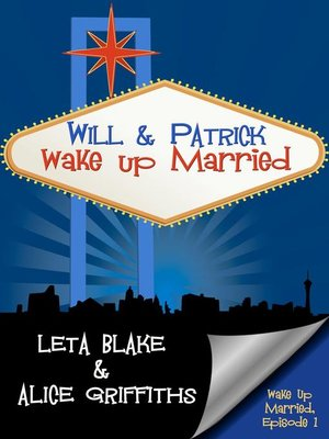 cover image of Will & Patrick Wake Up Married