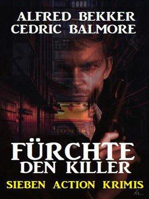 cover image of Fürchte den Killer