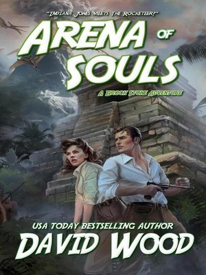 cover image of Arena of Souls- a Brock Stone Adventure