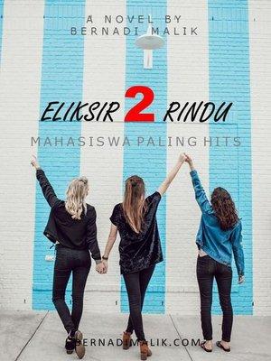 cover image of Eliksir Dua Rindu- Mahasiswa Paling Hits