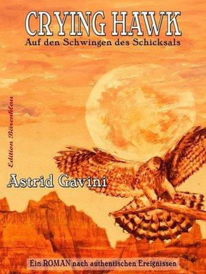 cover image of Crying Hawk--Auf den Schwingen des Schicksals