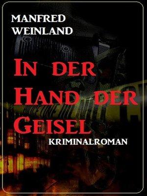 cover image of In der Hand der Geisel
