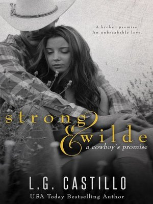 cover image of Strong & Wilde (A Cowboy's Promise)