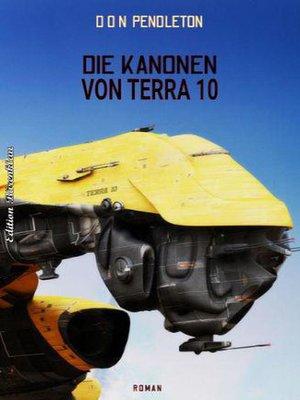 cover image of Die Kanonen von Terra 10