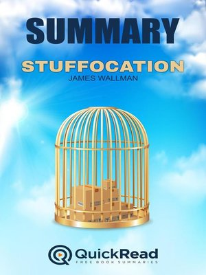 """cover image of Summary of """"Stuffocation"""" by James Wallman"""