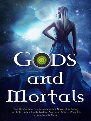 cover image of Gods and Mortals