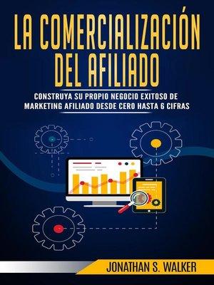 cover image of La Comercialización del Afiliado