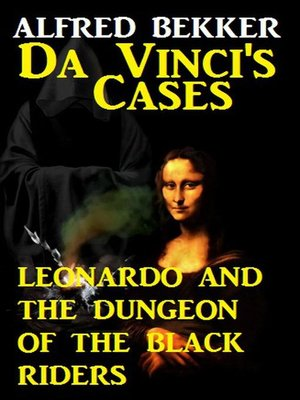 cover image of Leonardo and the Dungeon of the Black Riders