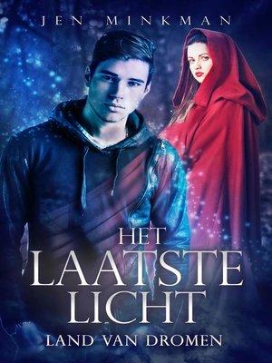 cover image of Land van dromen: Het laatste licht, #1