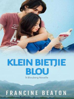 cover image of Klein Bietjie Blou