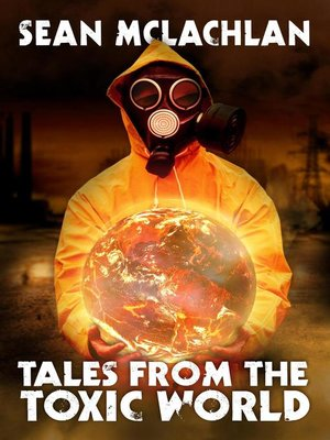 cover image of Tales from the Toxic World