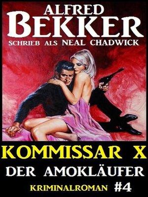 cover image of Alfred Bekker Kommissar X #4