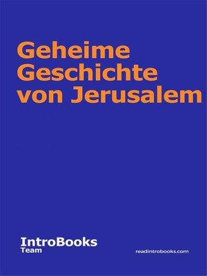 cover image of Geheime Geschichte von Jerusalem