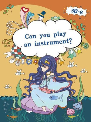 cover image of Can you Play an Instrument?