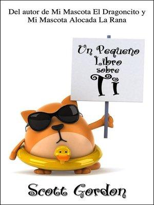 cover image of Un Pequeño Libro Sobre Ti