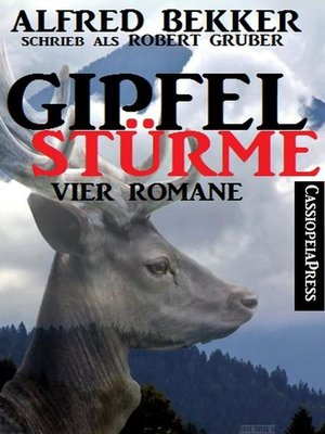 cover image of Gipfelstürme (Vier Romane)