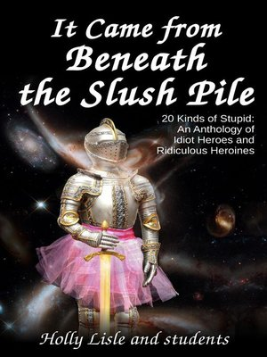 cover image of It Came From Beneath the Slush Pile