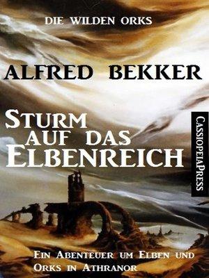 cover image of Sturm auf das Elbenreich
