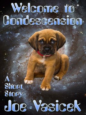 cover image of Welcome to Condescension