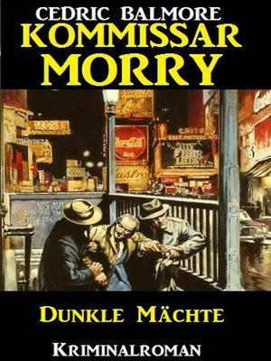 cover image of Kommissar Morry--Dunkle Mächte