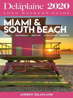 cover image of Miami & South Beach--The Delaplaine 2020 Long Weekend Guide