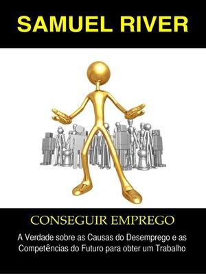 cover image of Conseguir Emprego