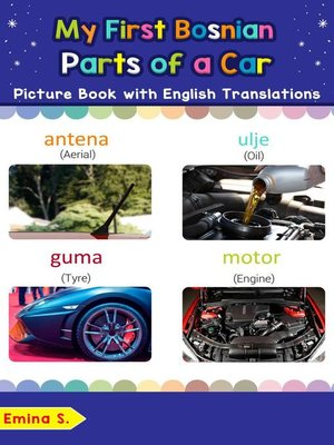 cover image of My First Bosnian Parts of a Car Picture Book with English Translations