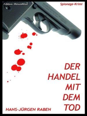 cover image of Der Handel mit dem Tod